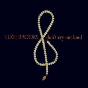 Elkie Brooks Don't Cry Out Loud
