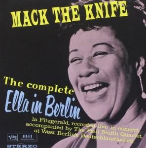 Ella Fitzgerald Mack The Knife The Complete Ella in Berlin