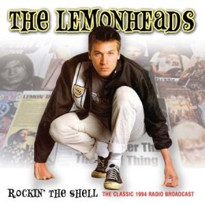 The Lemonheads Rockin' The Shell