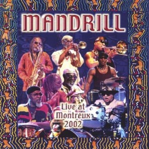 Mandrill Live At Montreux 2002