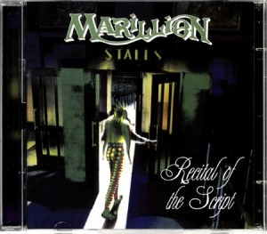Marillion Recital of the Script