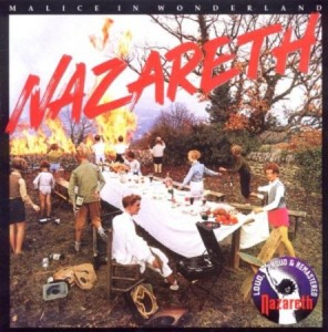 Nazareth Malice In Wonderland