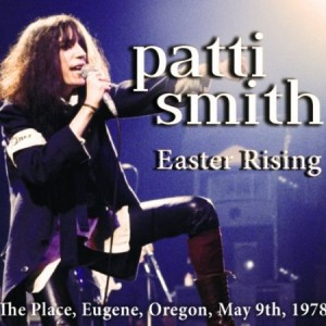 Patti Smith Easter Rising
