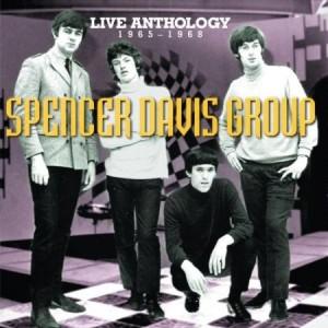 Spencer David Group Live Anthology 1965 - 1968