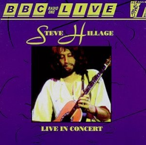 Steve Hillage BBC Radio 1 Live in Concert