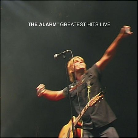 The Alarm Greatest Hits Live 2000 2001 - The Best Live