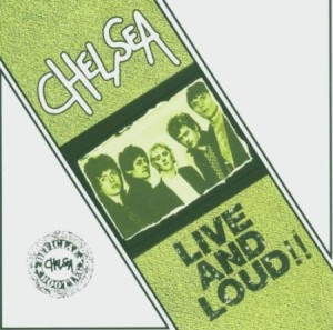 Chelsea Live And Loud  aka Live At The Music Machine 1978