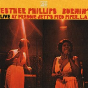 Esther Phillips Burnin' Live at Freddie Jett's Pied Pier LA