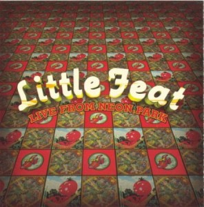Little Feat Live From Neon Park