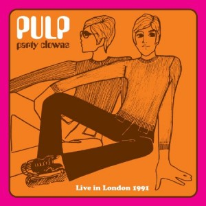 Pulp Party Clowns Live in London