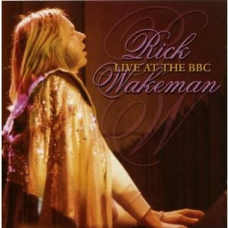 Rick Wakeman Live at the BBC 1976 - The Best Live Albums