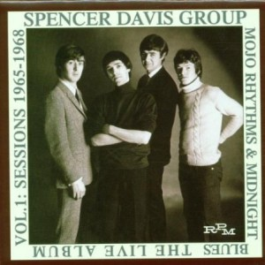 Spencer Davis Group Mojo Rhythms & Midnight Blues The Live Album Vol 1 Sessions 1965-1968