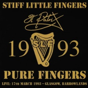 Stiff Little Fingers Pure Fingers Live 1993