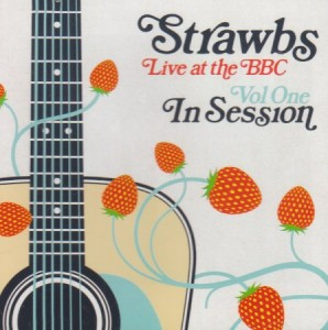 Strawbs Live At The BBC Volume 1 In Session