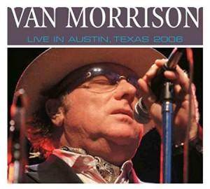 Van Morrison Live In Austin Texas 2006