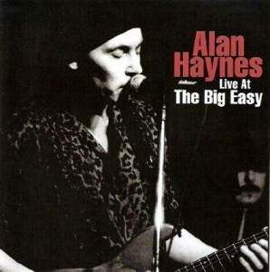 Alan Haynes Live at The Big Easy