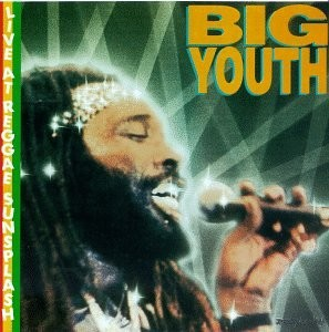 Big Youth Live at Reggae Sunsplash