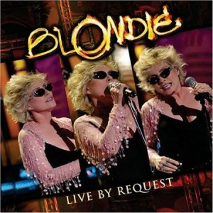 Blondie Live By Request