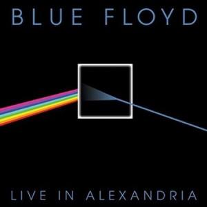 Blue Floyd Live In Alexandria