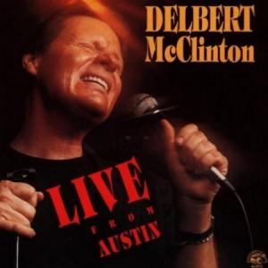 Delbert McClinton Live From Austin