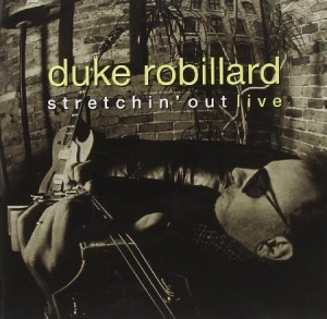 Duke Robillard Stretchin' Out Live