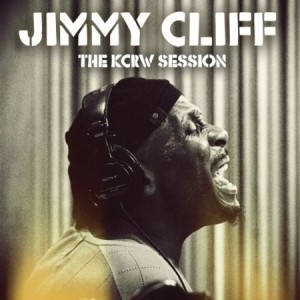 Jimmy Cliff The KCRW Session