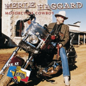 Merle Haggard Motorcycle Cowboy Live At Billy Bob's