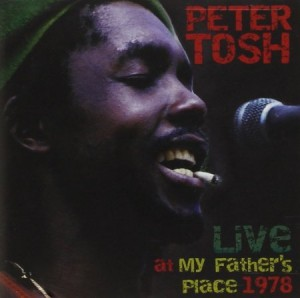 Peter Tosh Live at My Fathers Place 1978