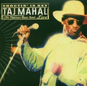 Taj Mahal Shoutin' in Key