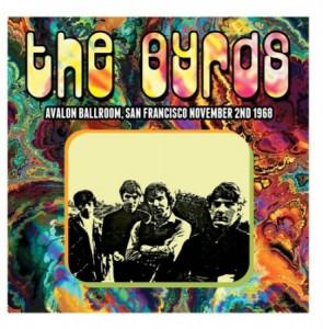 The Byrds Avalon Ballroom San Francisco November 2nd 1968