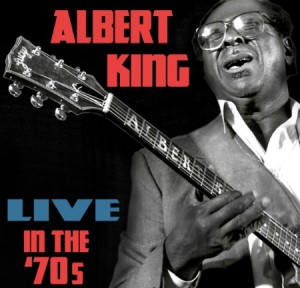 Albert King Live In The 70's