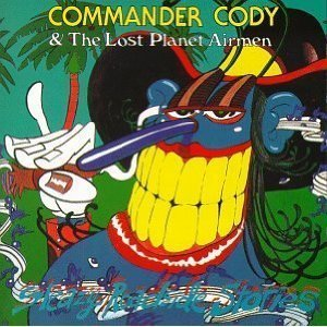 Commander Cody Sleazy Roadside Stories