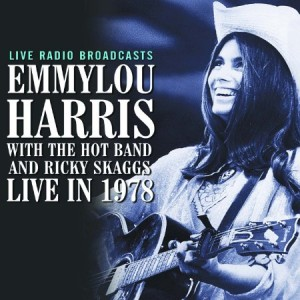 Emmylou Harris Live In 1978 With Ricky Skaggs
