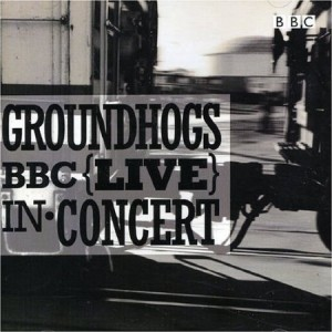 Groundhogs BBC Live In Concert