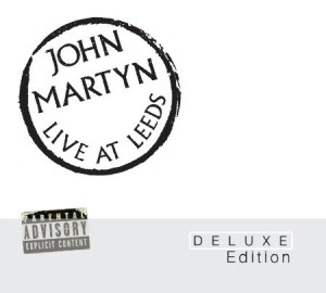 John Martyn Live At Leeds Deluxe