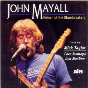 John Mayall Featuring Mick Taylor ‎Return Of The Bluesbreakers