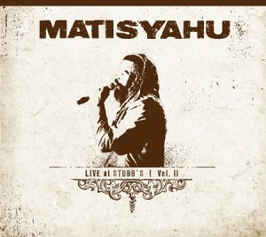 Matisyahu Live At Stubbs Vol 2