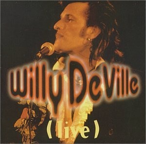 Willy DeVille Live