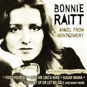 Bonnie Raitt Angel From Montgomery Radio Broadcast