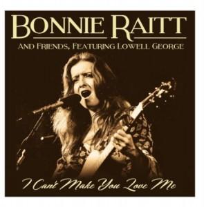 Bonnie Raitt And Friends I Can't Make You Love Me
