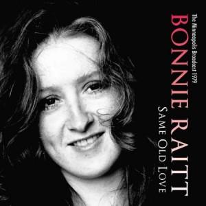 Bonnie Raitt Same Old Song