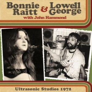 Bonnie Raitt & Lowell George Ultrasonic Studios 1972