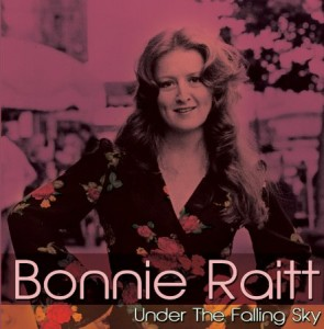 Bonnie Raitt Under The Falling Sky