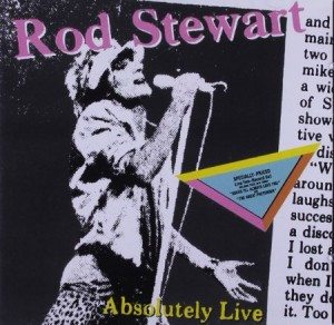 Rod Stewart ‎Absolutely Live