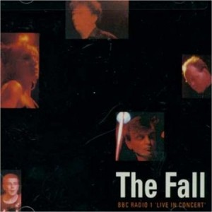 The Fall BBC Radio 1 Live in Concert 1987