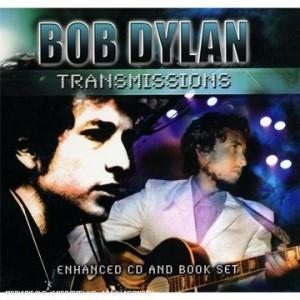 Bob Dylan Transmissions