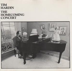 Tim Hardin The Homecoming Concert