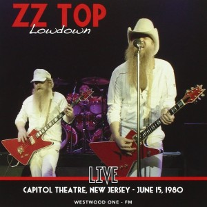 ZZ Top Lowdown Live At The Capitol Theatre New Jersey June 15 1980
