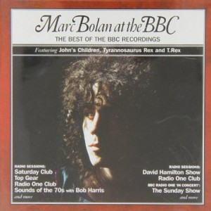 Marc Bolan at the BBC: Best of the BBC Recordings