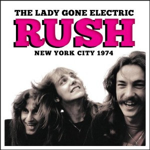 Rush The Lady Gone Electric
